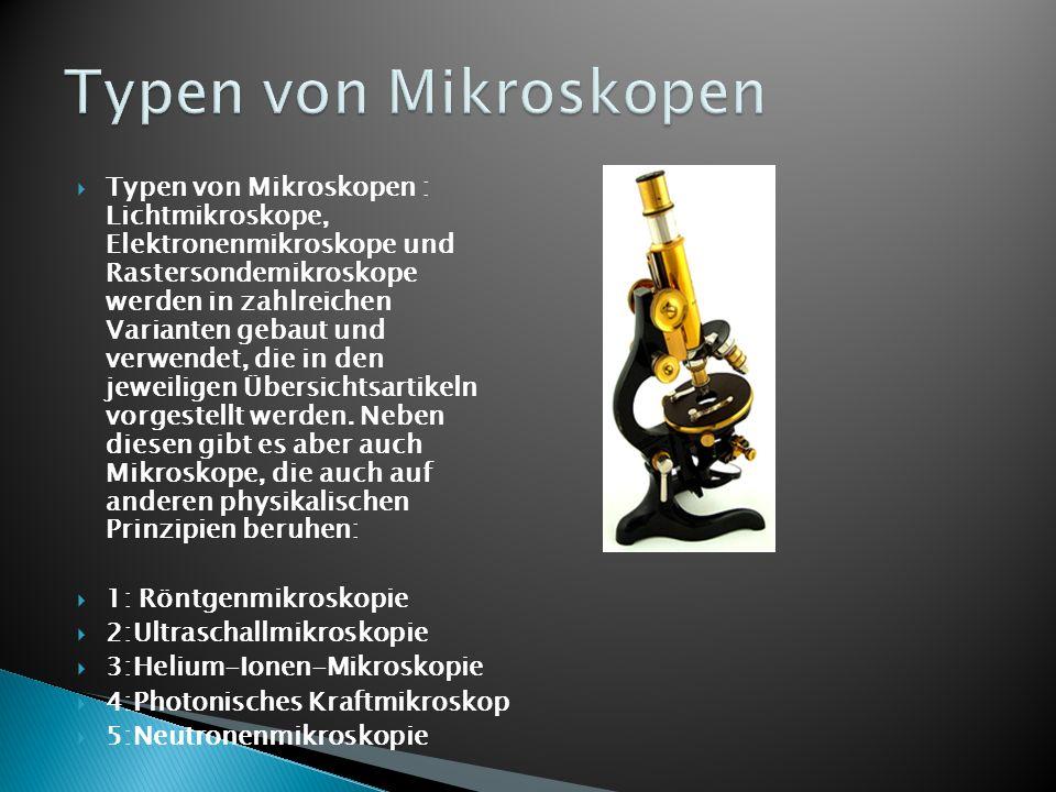 Typen von Mikroskopen