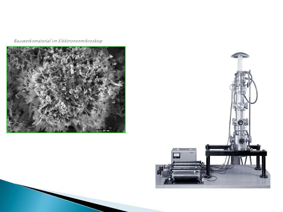 Bauwerksmaterial im Elektronenmikroskop