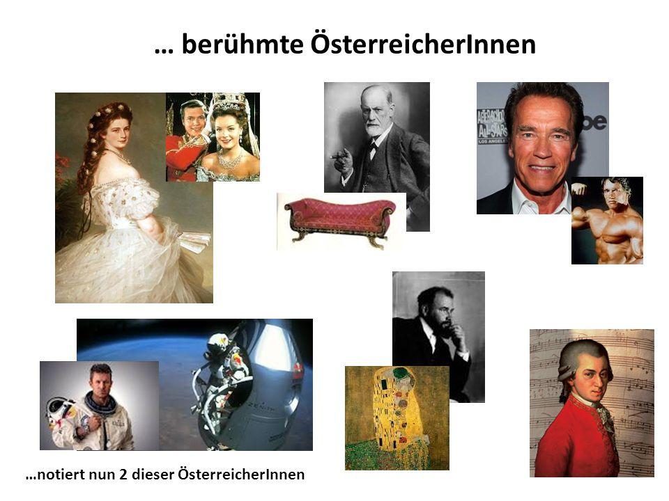 … berühmte ÖsterreicherInnen