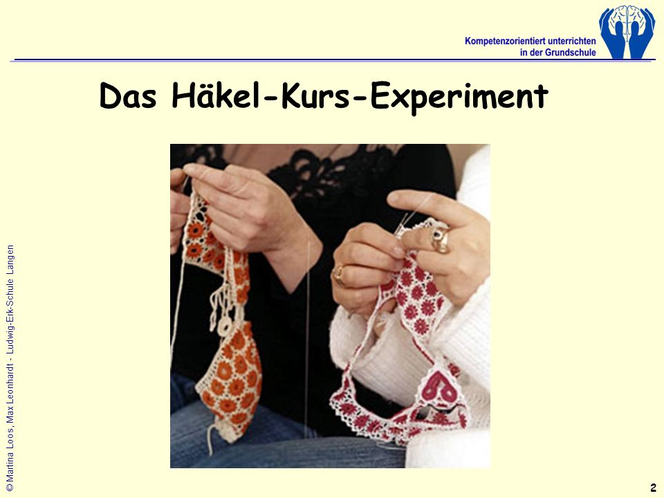 Das Häkel-Kurs-Experiment
