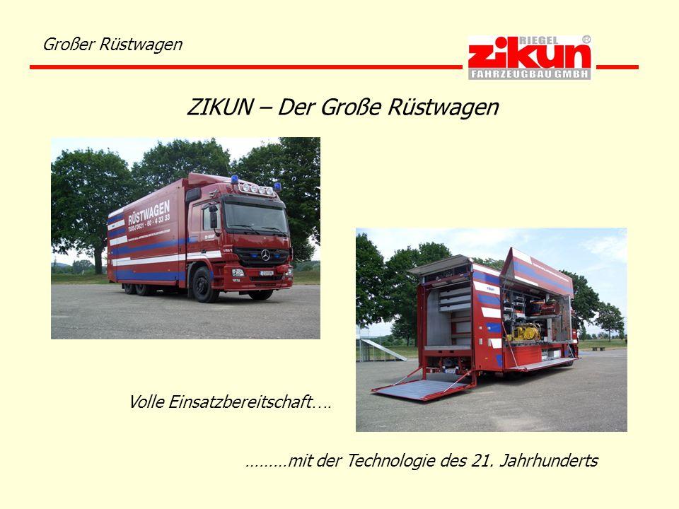 ZIKUN – Der Große Rüstwagen