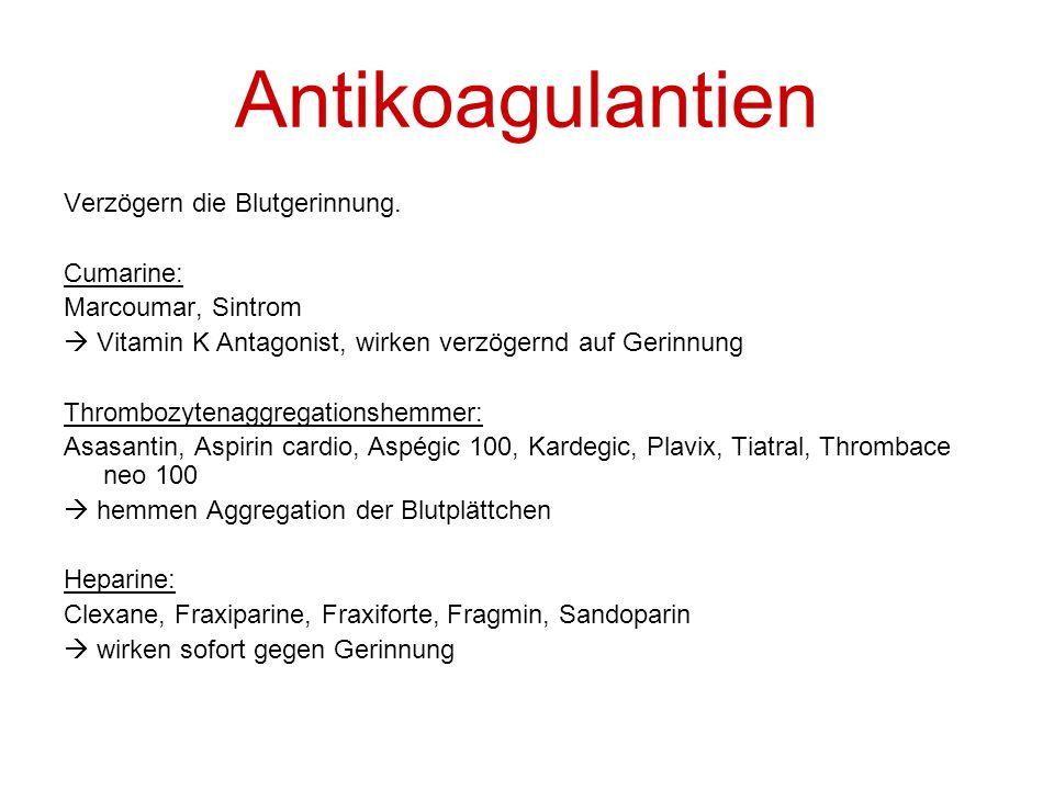 Antikoagulantien Verzögern die Blutgerinnung. Cumarine: