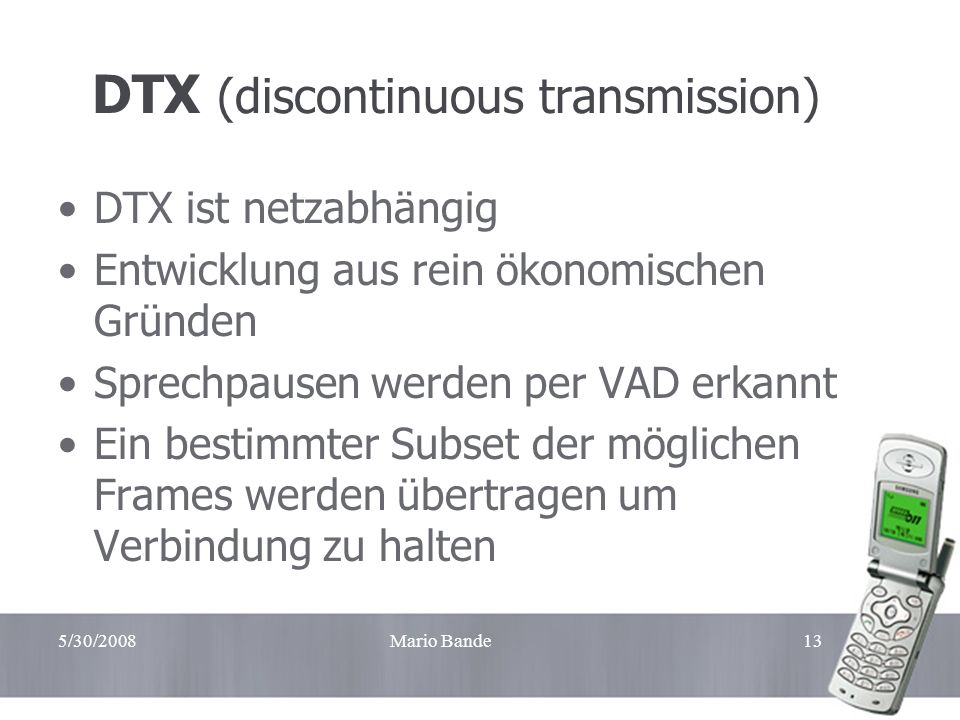 DTX (discontinuous transmission)