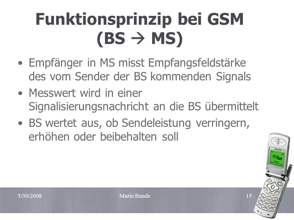 Funktionsprinzip bei GSM (BS  MS)