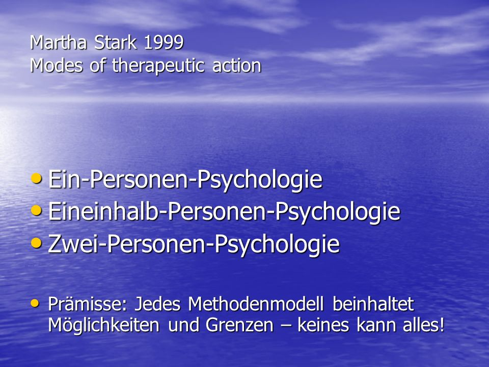Martha Stark 1999 Modes of therapeutic action