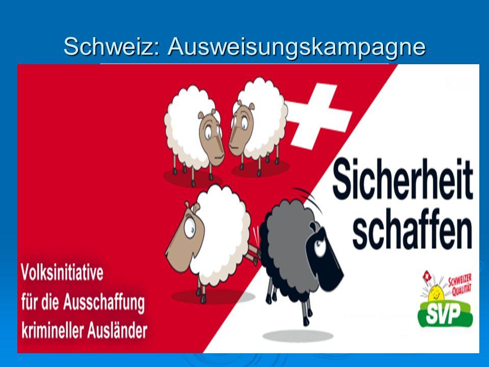 Schweiz: Ausweisungskampagne