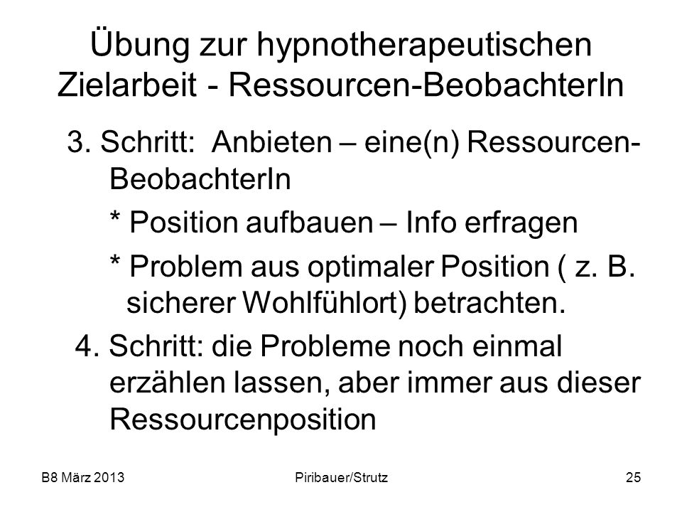 Übung zur hypnotherapeutischen Zielarbeit - Ressourcen-BeobachterIn