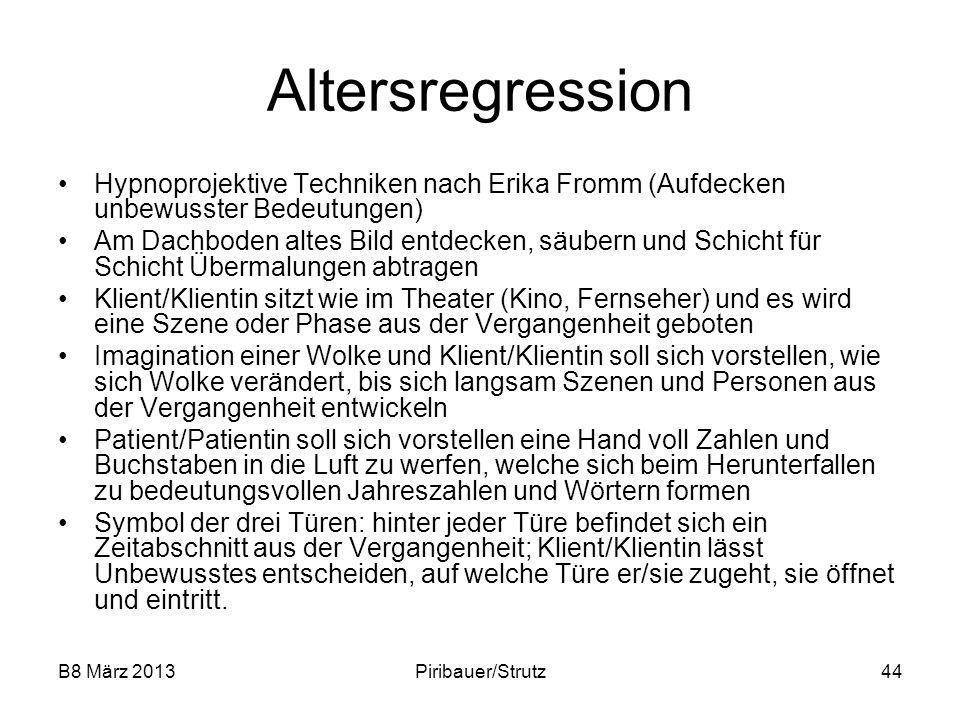 Altersregression Hypnoprojektive Techniken nach Erika Fromm (Aufdecken unbewusster Bedeutungen)