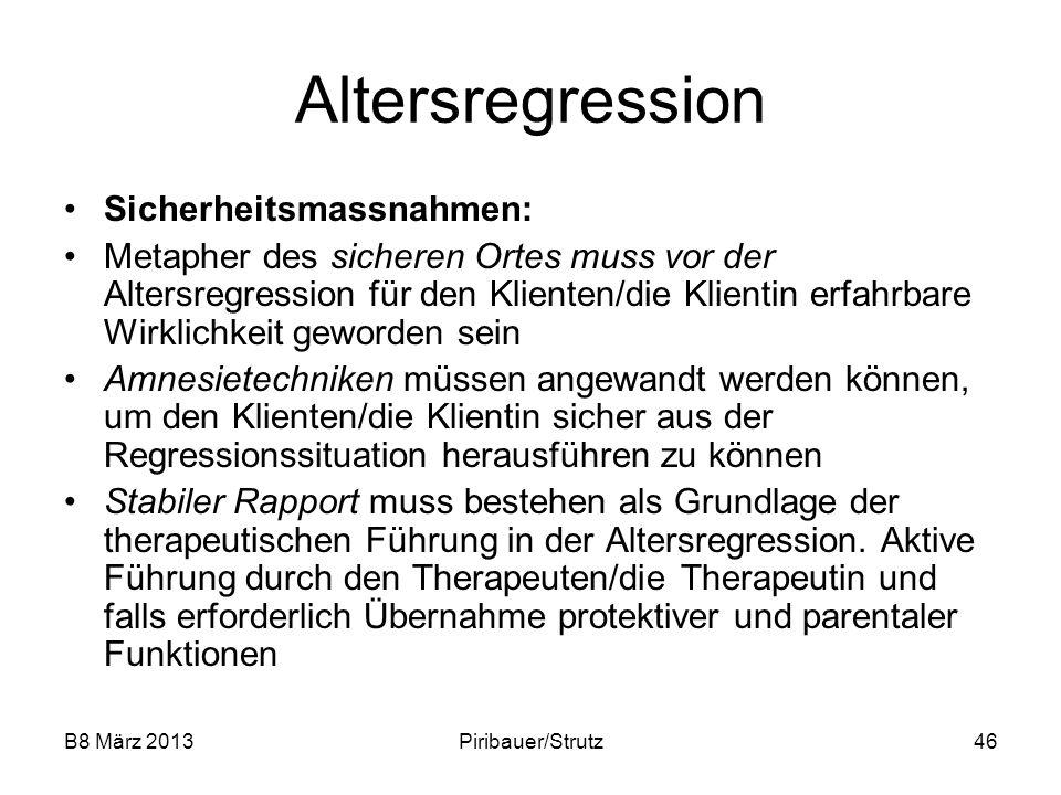 Altersregression Sicherheitsmassnahmen: