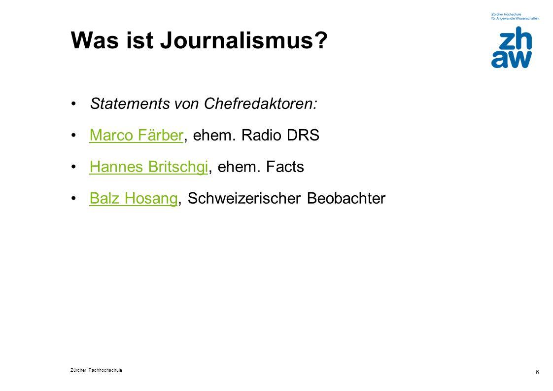 Was ist Journalismus Statements von Chefredaktoren: