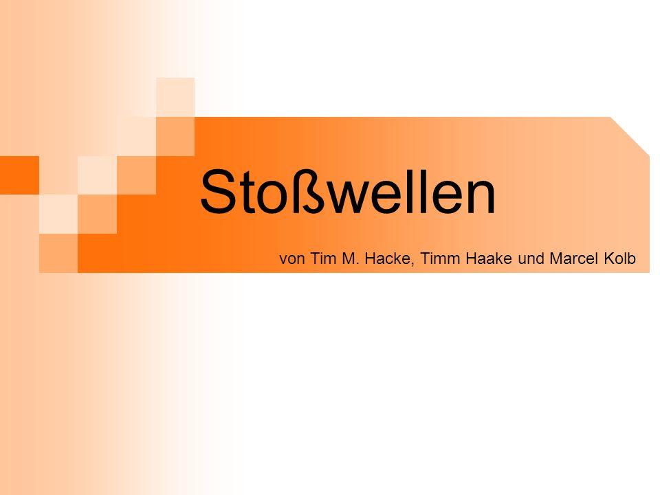 Stoßwellen von Tim M. Hacke, Timm Haake und Marcel Kolb