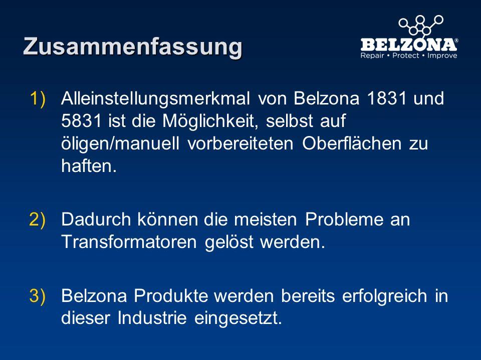 Zusammenfassung Alleinstellungsmerkmal von Belzona 1831 und 5831 ist die Möglichkeit, selbst auf öligen/manuell vorbereiteten Oberflächen zu haften.