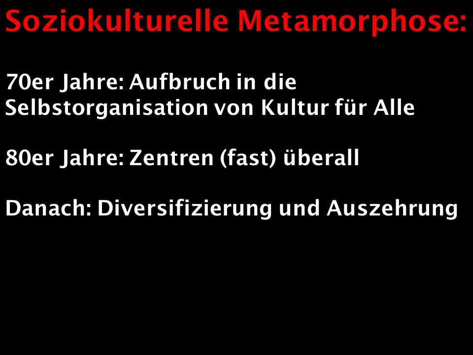 Soziokulturelle Metamorphose: