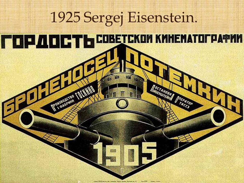 1925 Sergej Eisenstein.
