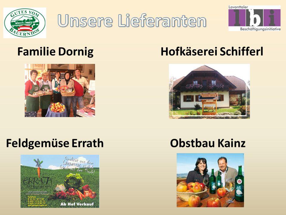 Unsere Lieferanten Familie Dornig Hofkäserei Schifferl Feldgemüse Errath Obstbau Kainz