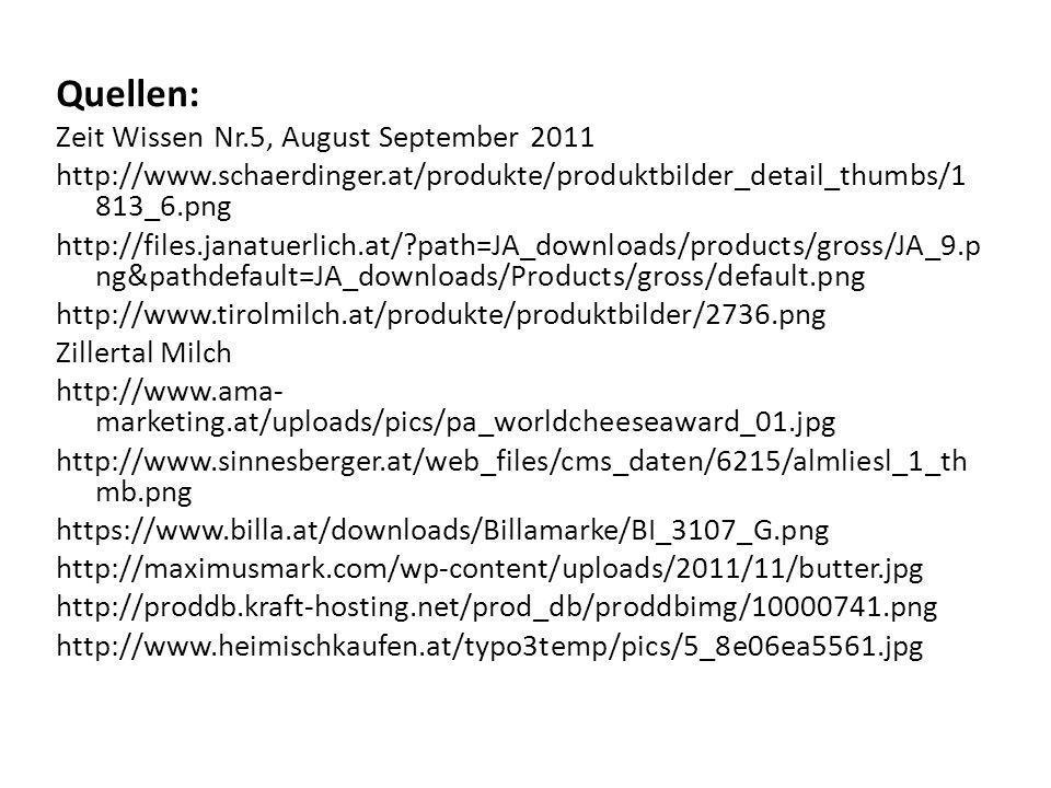 Quellen: Zeit Wissen Nr.5, August September 2011