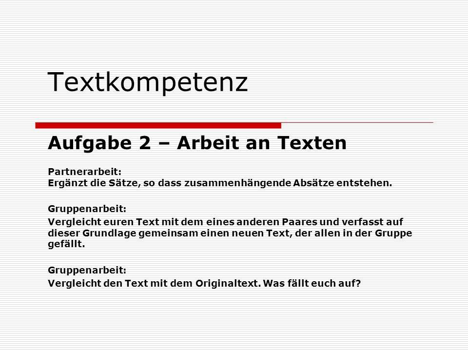 Textkompetenz Aufgabe 2 – Arbeit an Texten