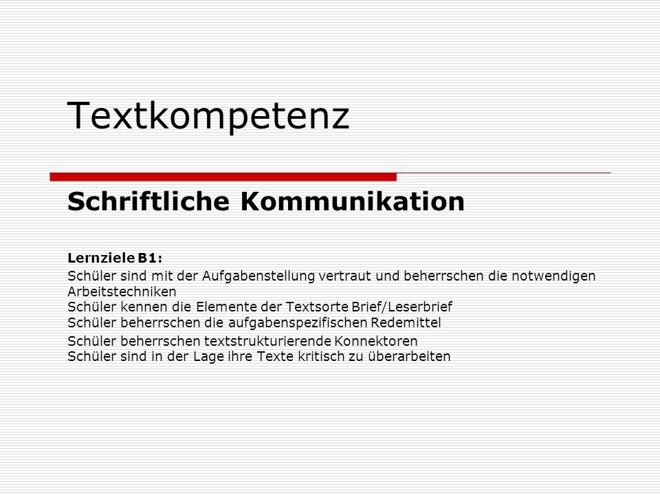 Textkompetenz Schriftliche Kommunikation Lernziele B1: