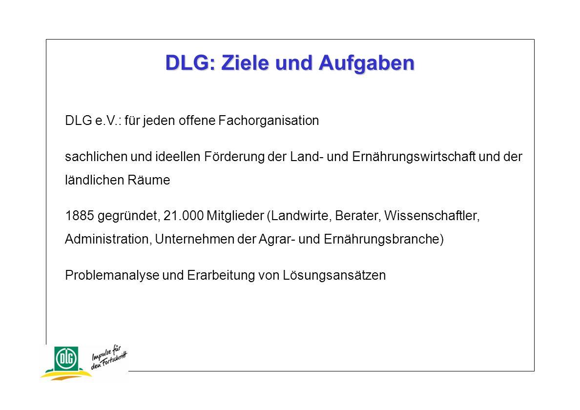 DLG: Ziele und Aufgaben