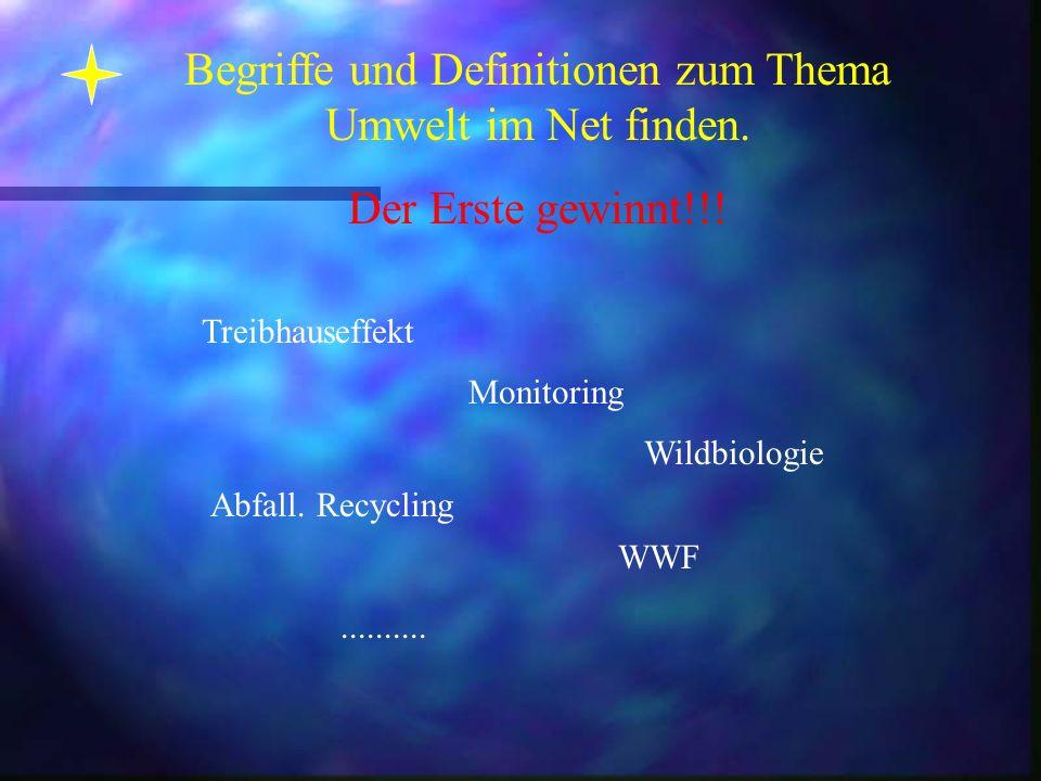 Begriffe und Definitionen zum Thema Umwelt im Net finden.