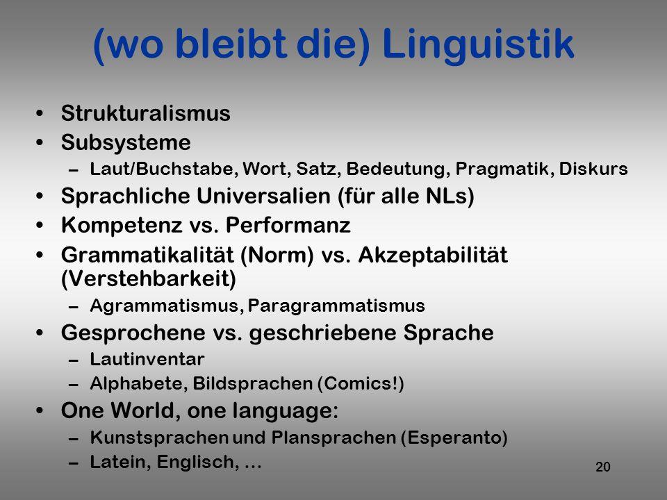 (wo bleibt die) Linguistik
