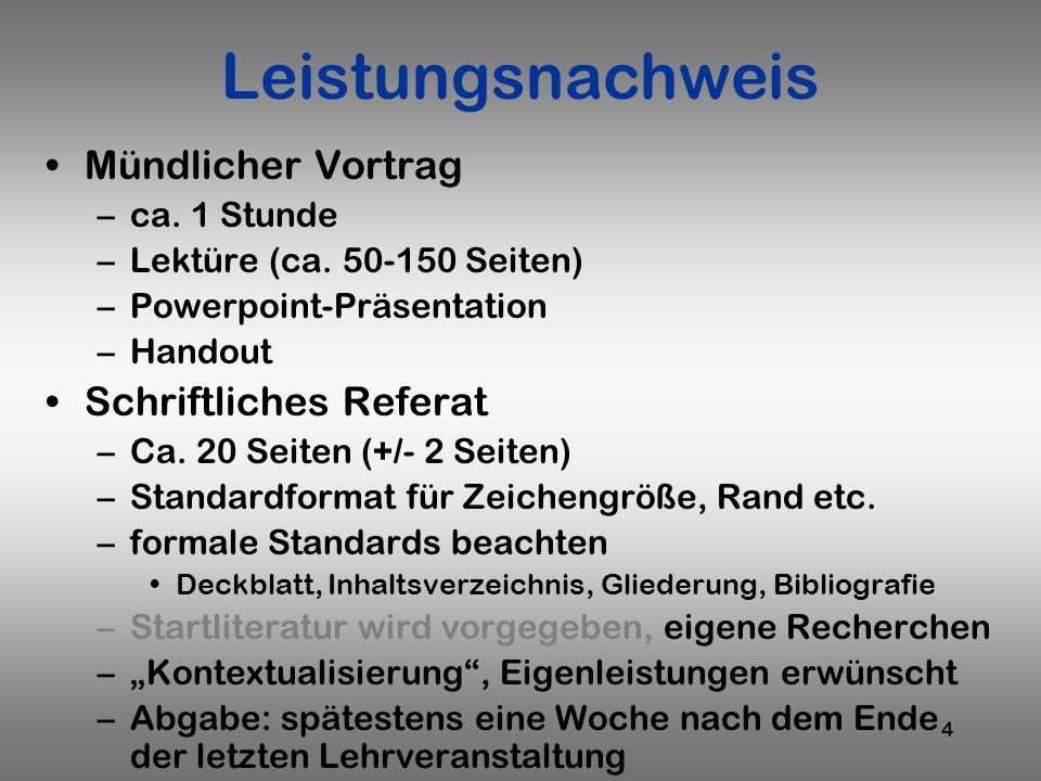 Leistungsnachweis Mündlicher Vortrag Schriftliches Referat