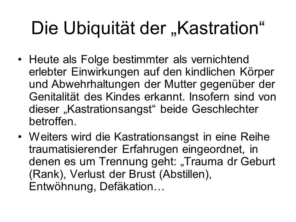 """Die Ubiquität der """"Kastration"""