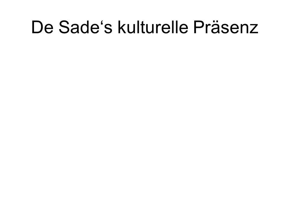 De Sade's kulturelle Präsenz