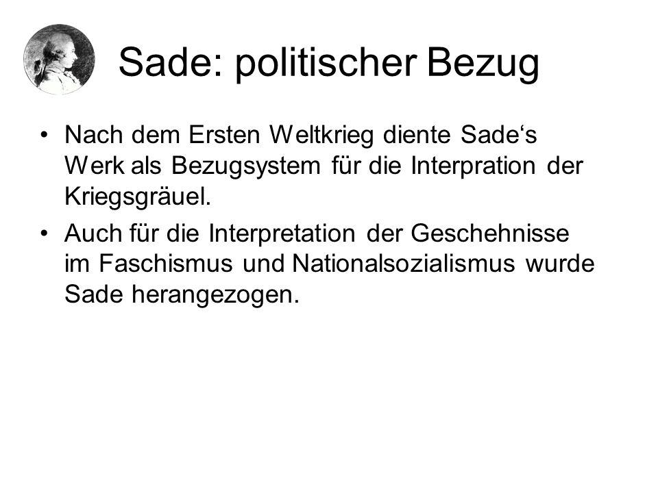 Sade: politischer Bezug