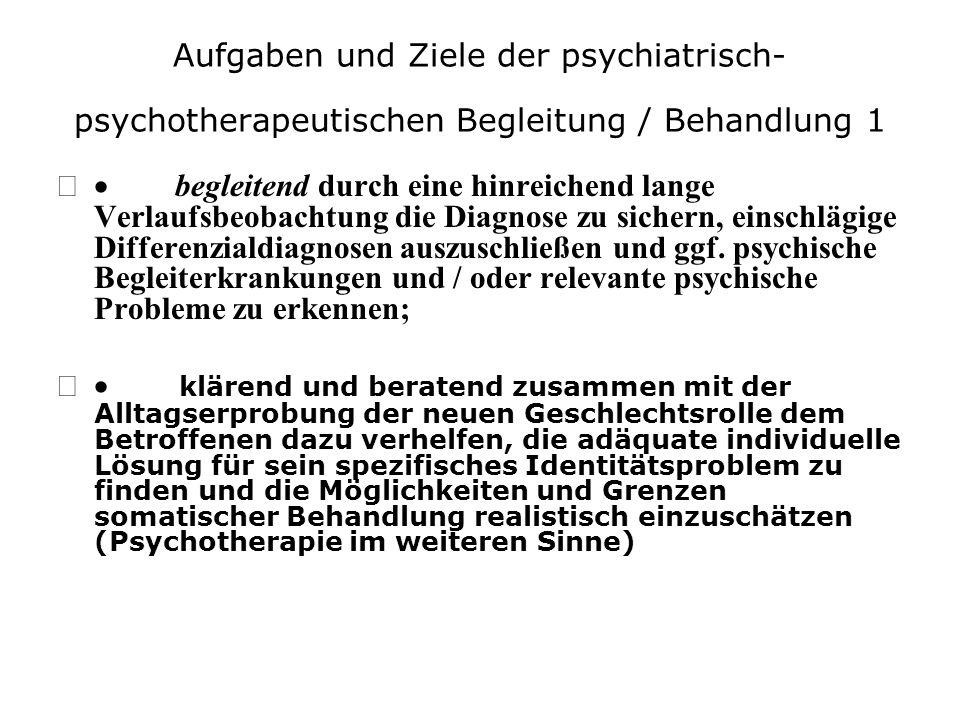 Aufgaben und Ziele der psychiatrisch-psychotherapeutischen Begleitung / Behandlung 1