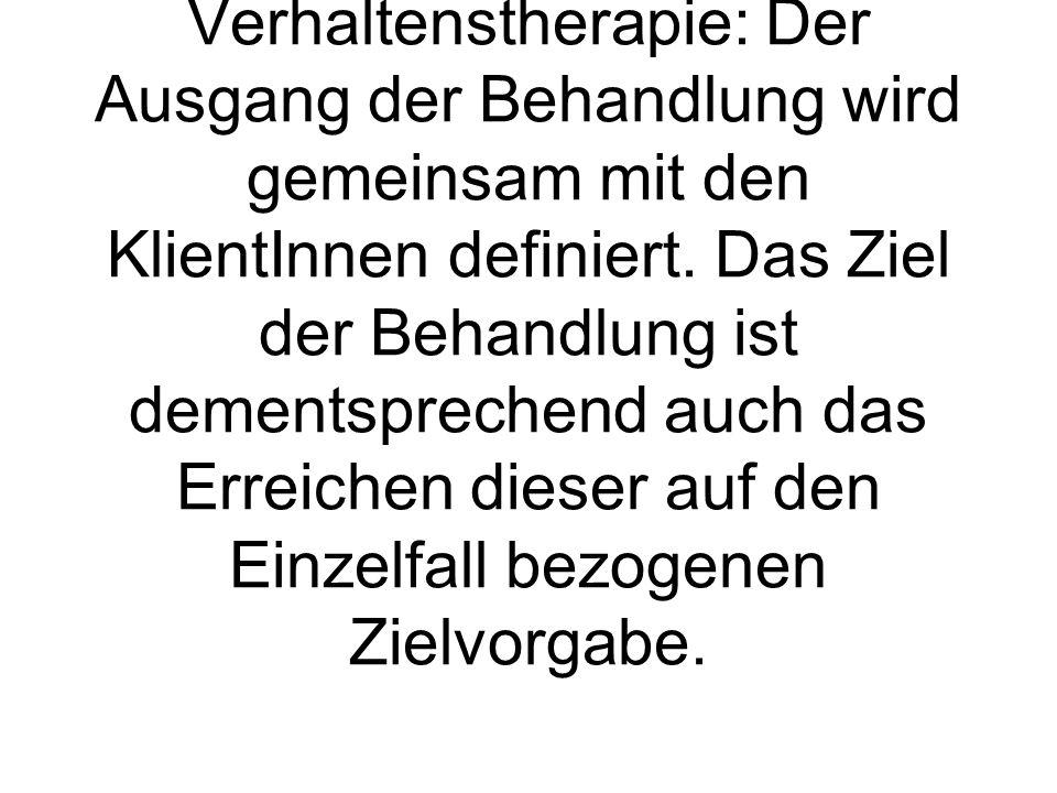 Verhaltenstherapie: Der Ausgang der Behandlung wird gemeinsam mit den KlientInnen definiert.