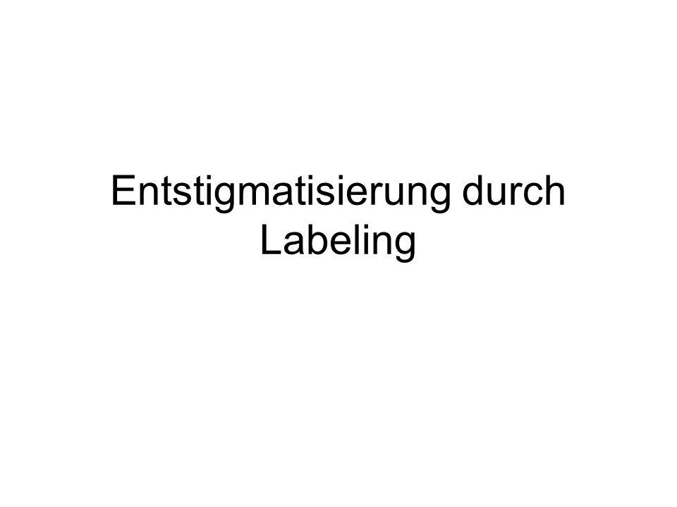 Entstigmatisierung durch Labeling