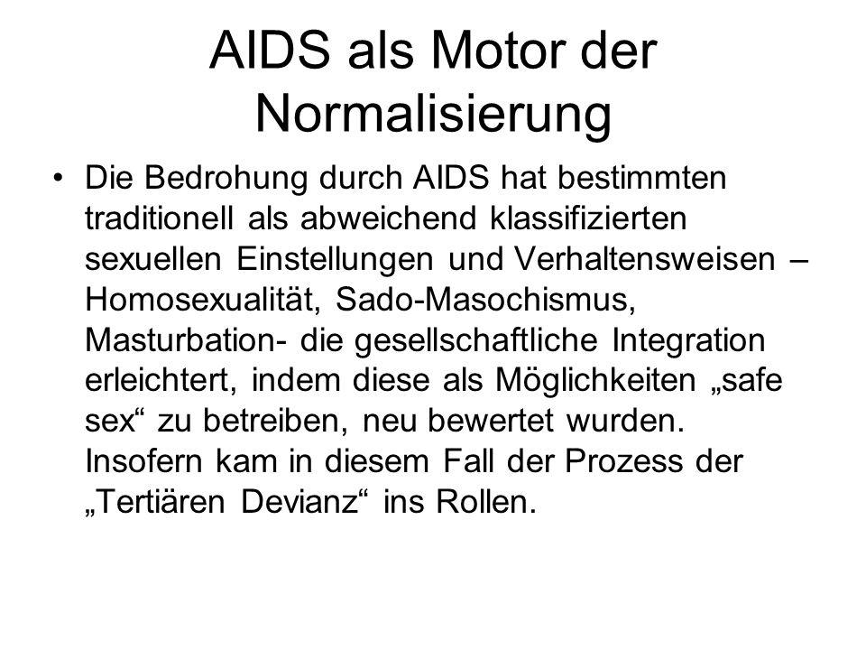 AIDS als Motor der Normalisierung