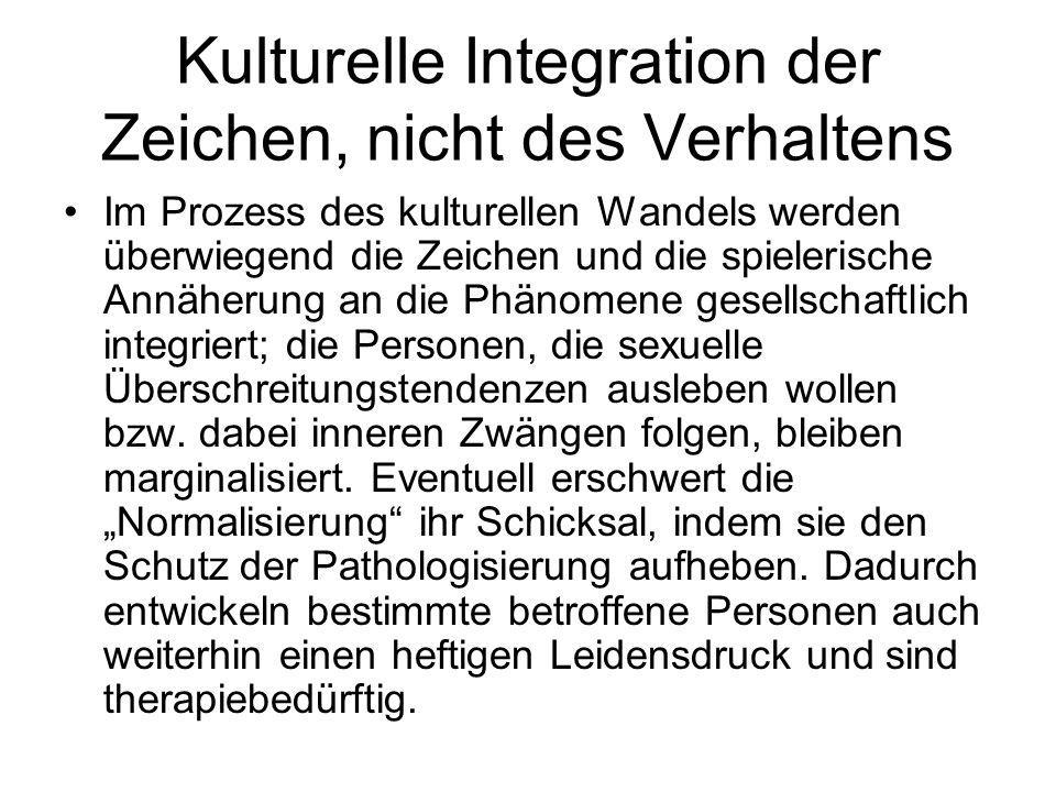 Kulturelle Integration der Zeichen, nicht des Verhaltens