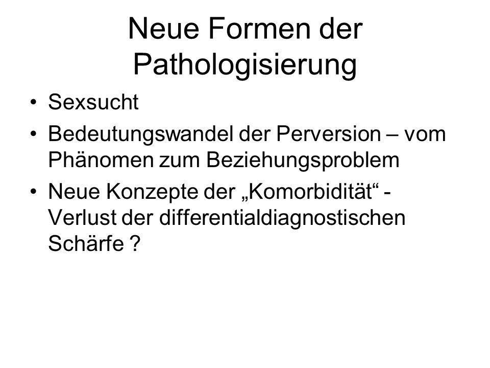 Neue Formen der Pathologisierung