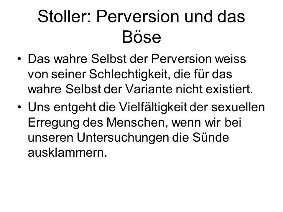 Stoller: Perversion und das Böse