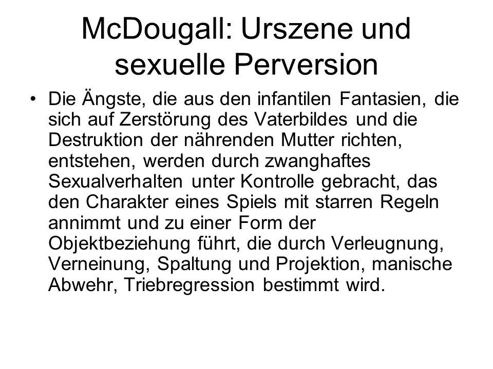 McDougall: Urszene und sexuelle Perversion