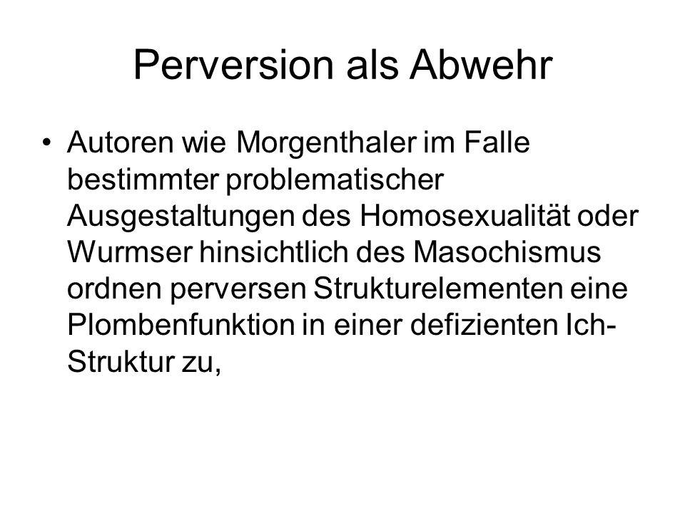 Perversion als Abwehr