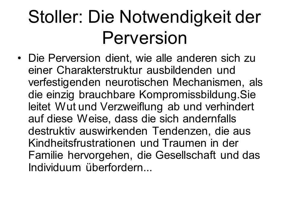Stoller: Die Notwendigkeit der Perversion