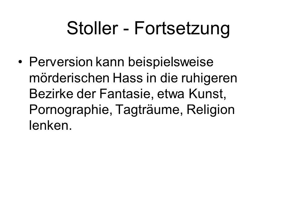 Stoller - Fortsetzung