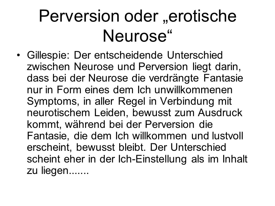 """Perversion oder """"erotische Neurose"""