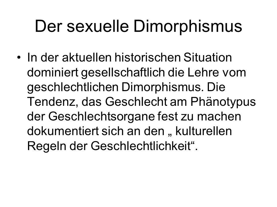 Der sexuelle Dimorphismus