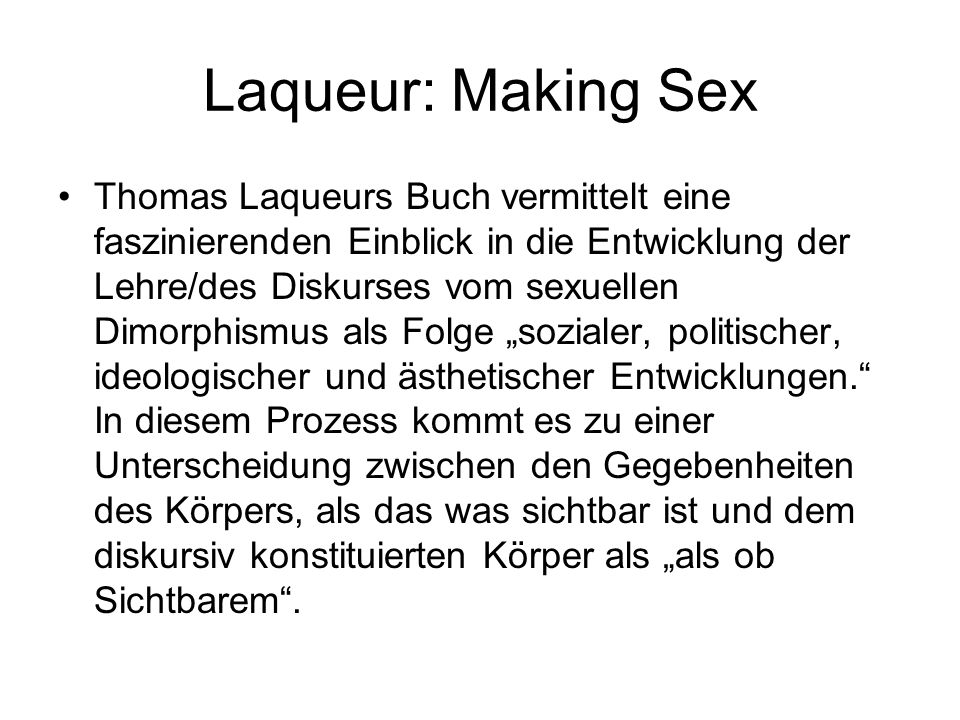 Laqueur: Making Sex