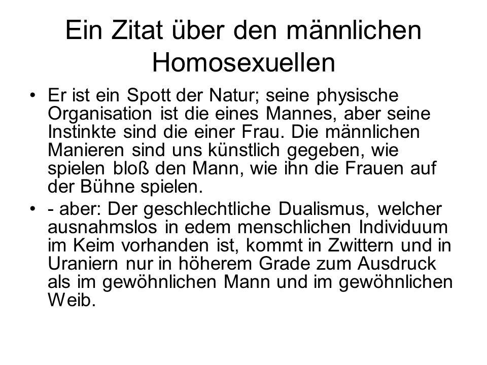 Ein Zitat über den männlichen Homosexuellen