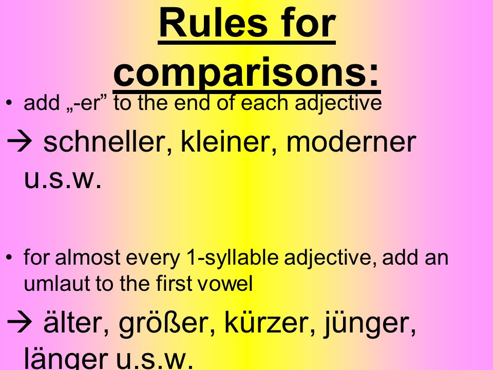 Rules for comparisons: