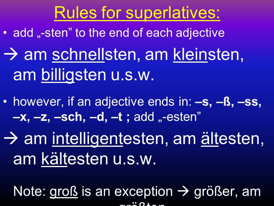 Rules for superlatives: