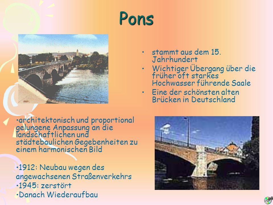 Pons stammt aus dem 15. Jahrhundert