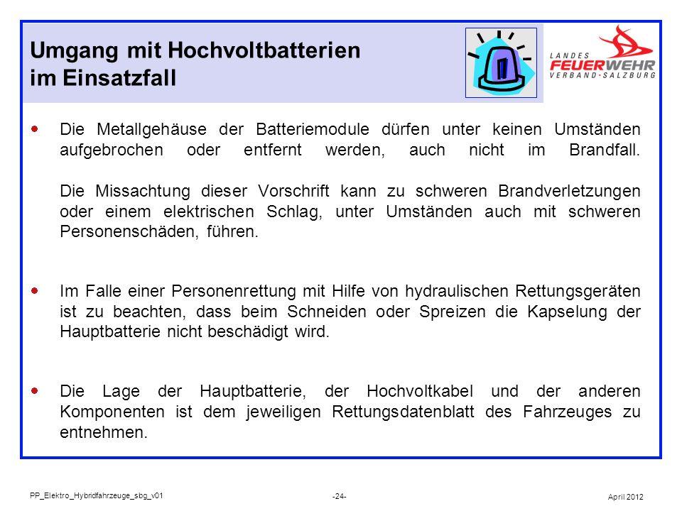 Umgang mit Hochvoltbatterien im Einsatzfall