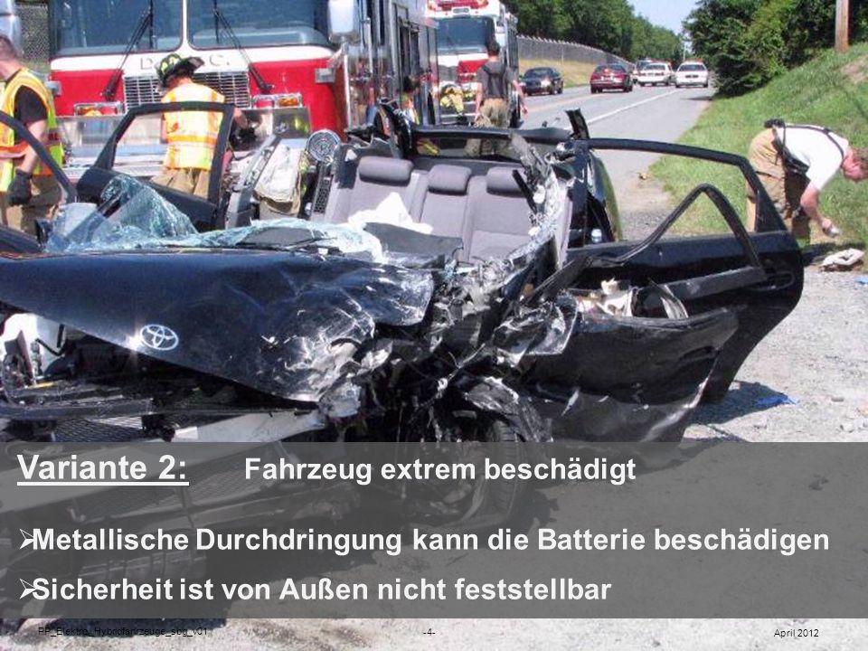 Unfälle mit Elektro-/Hybridfahrzeugen