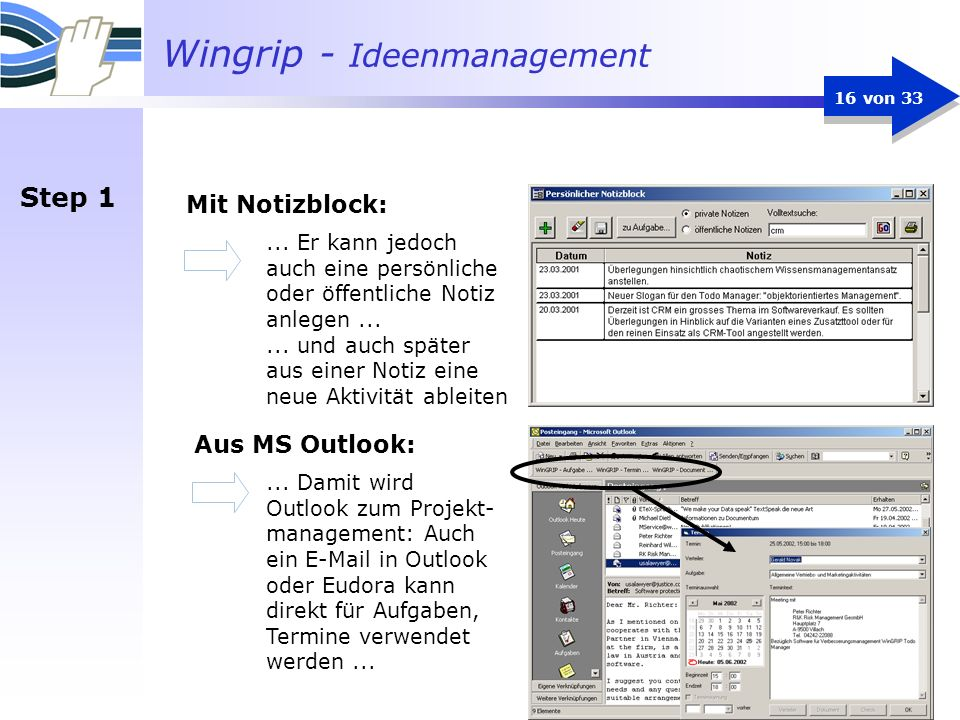 Step 1 Mit Notizblock: Aus MS Outlook: